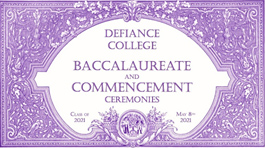 Defiance College baccalaureate and commencement ceremonies