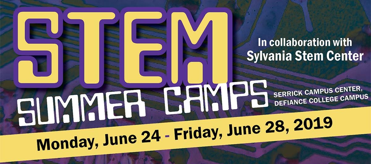 STEM Summer Camps, in collaboration with Sylvania Stem Center, Monday, June 24-Friday, June 28, 2019. Serrick Campus Center, Defiance College Campus.