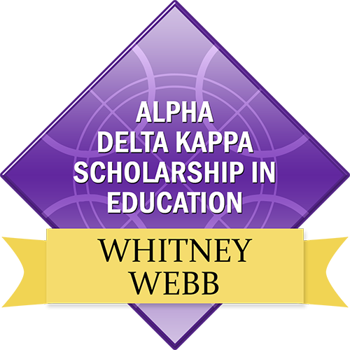 Alpha Delta Kappa Scholarship in Education: Whitney Webb