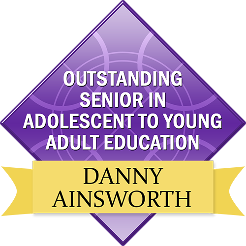 Outstanding Senior in Adolescent to Young Adult Education: Daniel Ainsworth