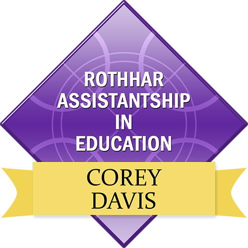 Rothhar Assistantship in Education: Corey Davis