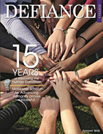 Defiance College the Magazine: 15 years of improving the human condition. McMaster School for Advancing Humanity proves successful. Cover image is 18 hands all reaching into the middle of the image to form a circle.